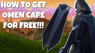 HOW TO GET OMEN CAPE IN FORTNITE FOR FREE!!!