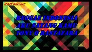 Gambar cover Reggae - Aku Sayang Kamu (Tony Q Rastafara)