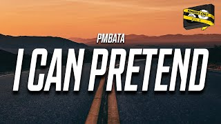 Bangers Only & PmBata - I Can Pretend (Official Lyric Video)