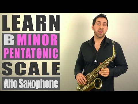 B Minor Pentatonic Scale - Alto Saxophone Lesson
