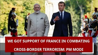 We got support of France in combating cross-border terrorism: PM Modi