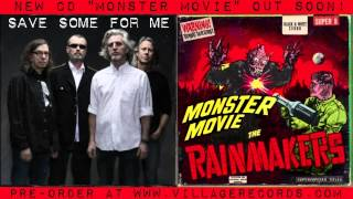 The Rainmakers - Save Some For Me (preview from new album)