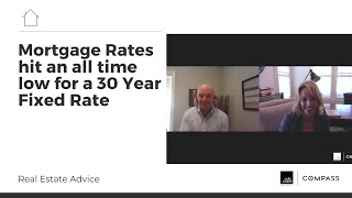 ↯ Mortgage rates hit an all time low for a 30 year fixed rate