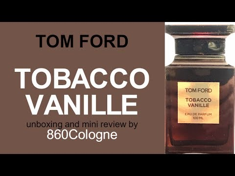 TOBACCO VANILLE Tom Ford unboxing and mini review