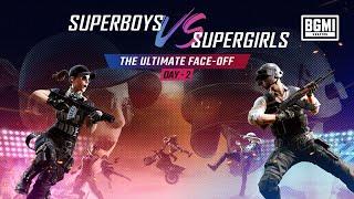 BGMI Superboys vs Supergirls Face Off Day 2 | BATTLEGROUNDS MOBILE INDIA