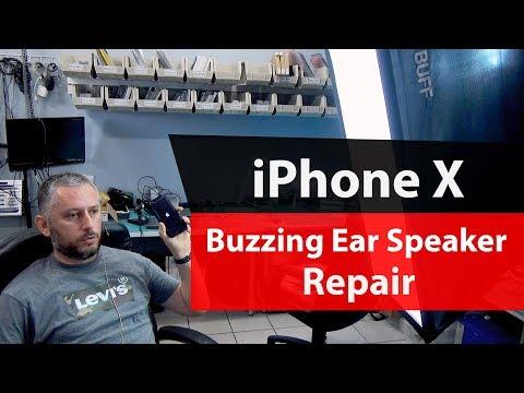IPhone X Buzzing Crackling & Distorted Ear Speaker Problem