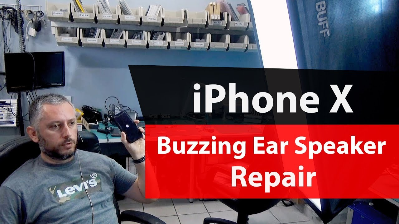 iPhone X Buzzing Crackling & Distorted Ear Speaker Problem