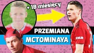 Niesamowita PRZEMIANA McTominaya!