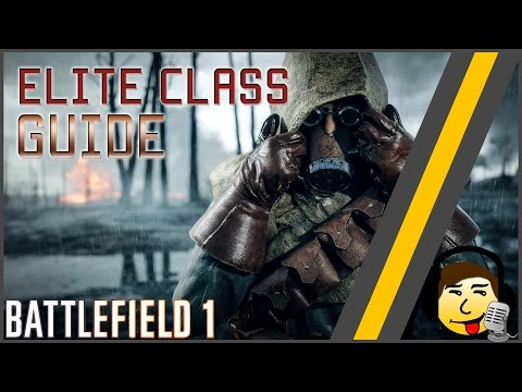 [BF1] Elite Class Guide - How to Use &  How to Kill!