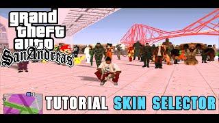 Como descargar e instalar el Skin Selector + (como usarlo y agregar skins) para GTA SA