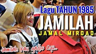 JAMILAH - Jamal Mirdad | Lagu lama released tahun 1985. Memang layan lagu ni guys.
