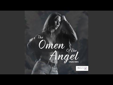 The Omen Of The Angel (Radio Edit)