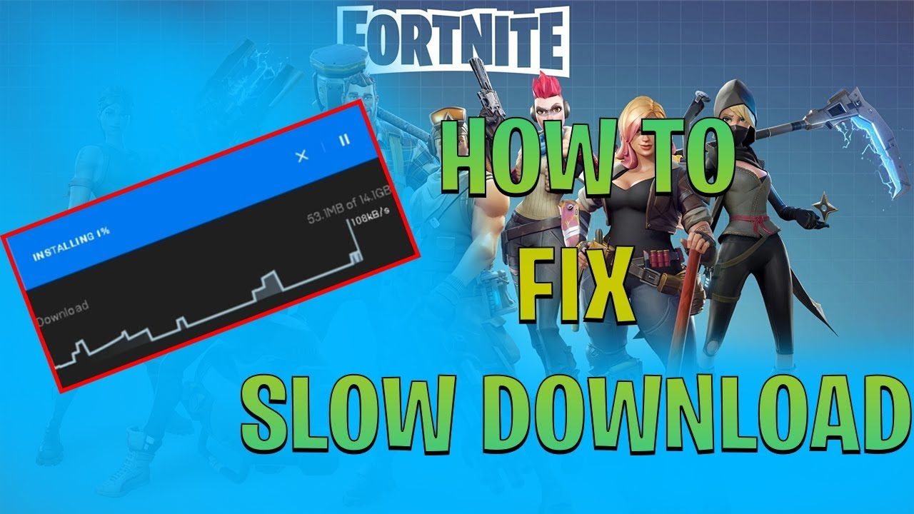fortnite how to fix slow download 2018 - slow download fortnite ps4