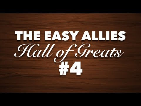 The Easy Allies Hall of Greats Induction #4