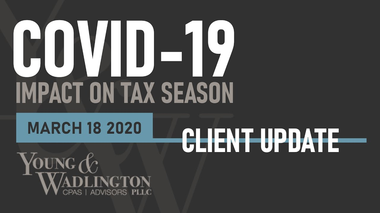 COVID-19 Update: Impact on Tax Season