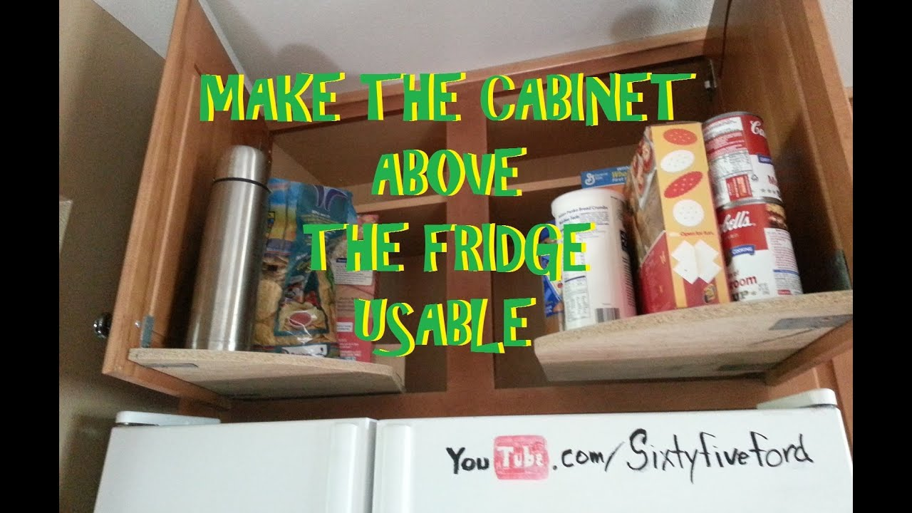 Over The Fridge Cabinet Reach The Stuff Above The Fridge Youtube