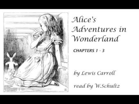 Alice's Adventures in Wonderland : Chapters 1 - 3