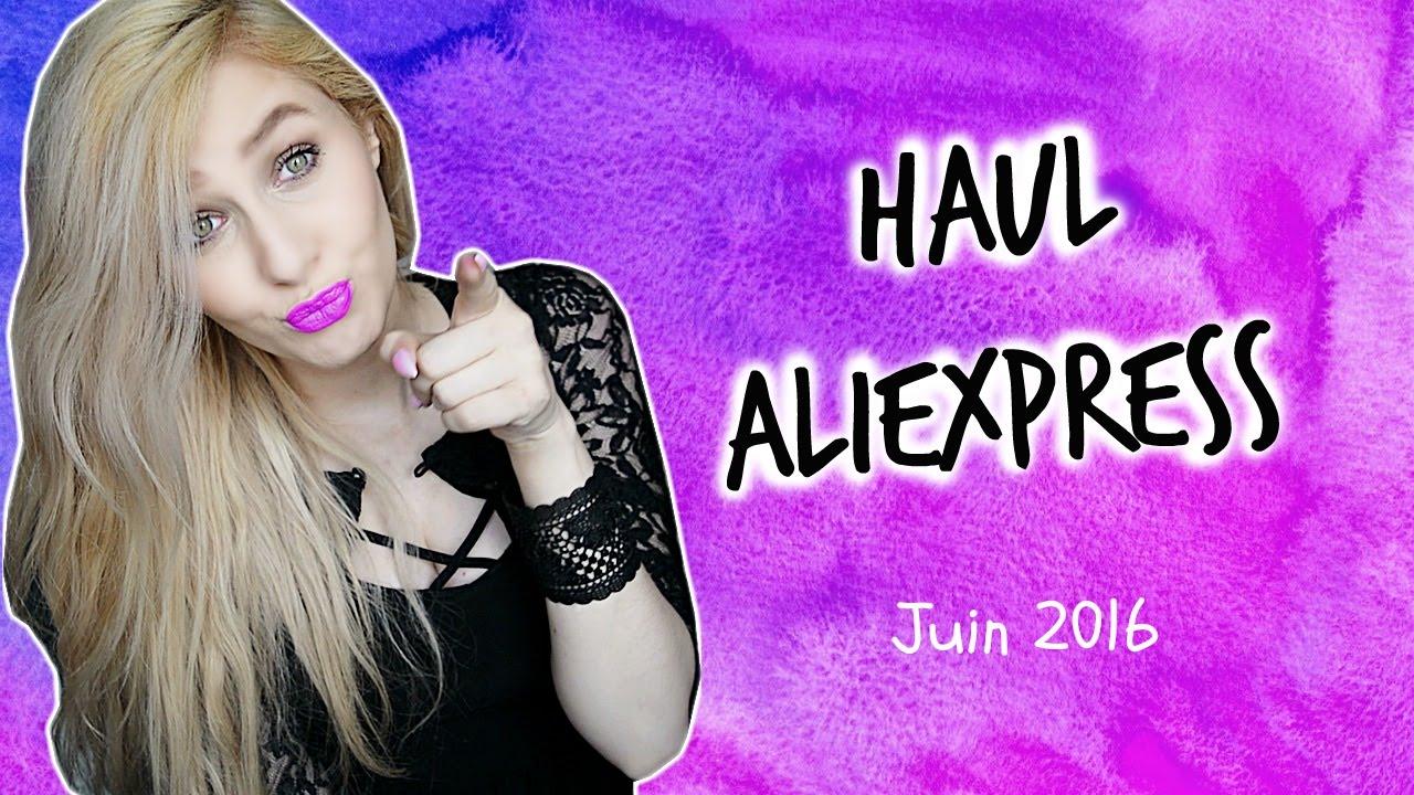 Haul AliExpress #11 : Juin 2016