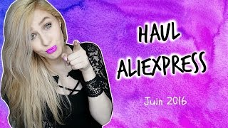 Haul AliExpress #11 : Juin 2016