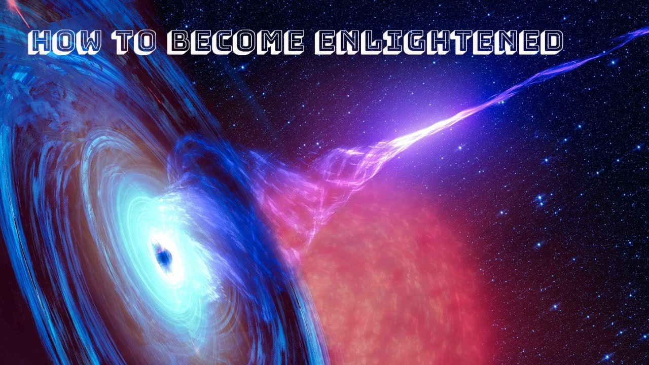 how to become enlightened fast