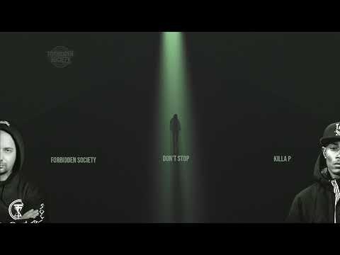 Forbidden Society feat. Killa P - Don´t Stop Mp3