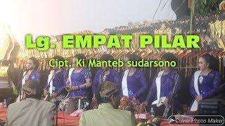 Lagu EMPAT PILAR Cipt. Ki Manteb Sudarsono
