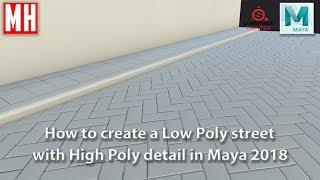 How to 3D model a LOW POLY street with HIGH POLY detail