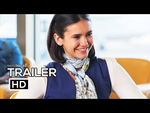 THEN CAME YOU Official Trailer (2019) Nina Dobrev, Maisie Williams Movie HD