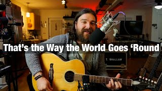 """That's the Way the World Goes 'Round"" by John Prine - from Episode 67 (Encore) - 11/14/20"