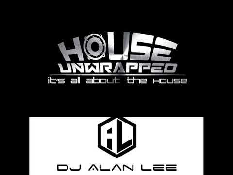 DJ Alan Lee - House Unwrapped - Live on Pure107fm - 23.07.17 Ft Guest PIANOMAN (Alan Lee Mix)