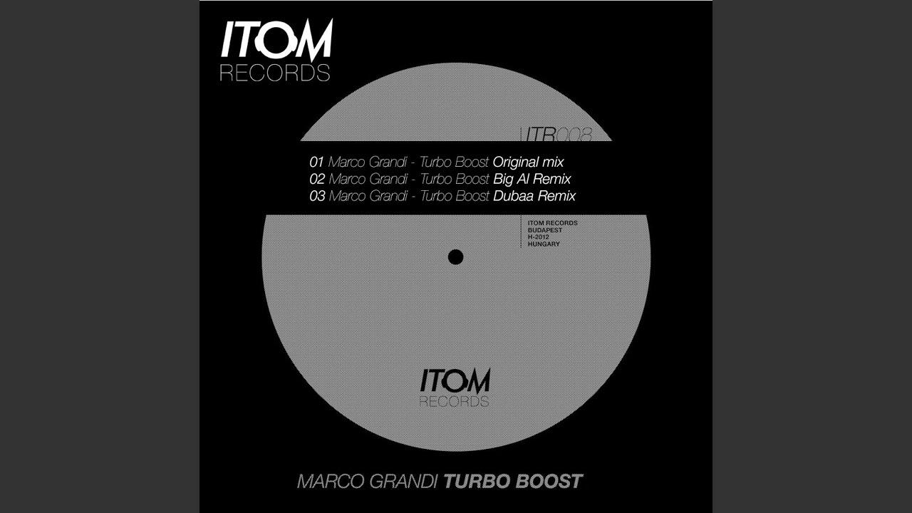 Turbo Boost (Big Al Remix) - Marco Grandi   Shazam
