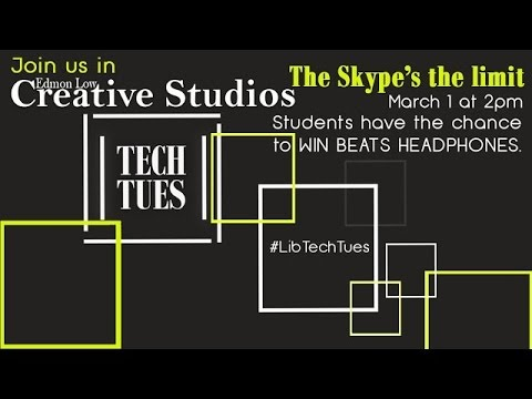 Tech Tuesday @ 2: The Skype's the Limit