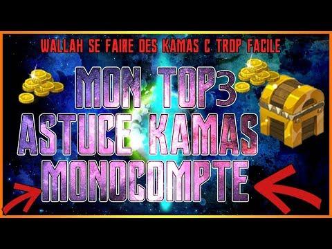 [Dofus] MON TOP 3 DES ASTUCES KAMAS MONOCOMPTE ! :D