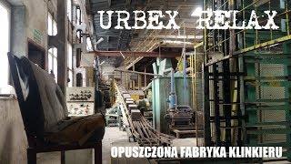 Opuszczona fabryka klinkieru - Urbex Relax