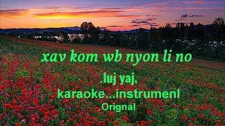 Xav kom wb nyob li no /luj yaj/karaoke/instrumenl