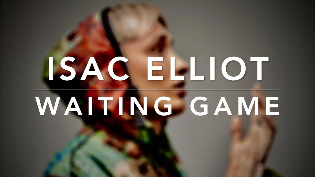 Isac Elliot – Waiting Game (Lyrics)