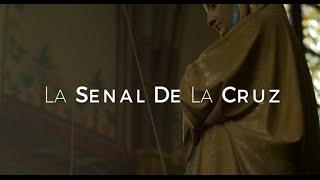 La Senal De La Cruz HD