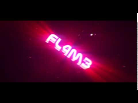Fl4m3 Intro| [Big Drop] | TuninFX
