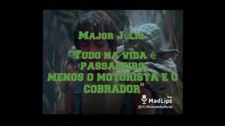 Major Júlio  ( Vídeo BÔNUS com inéditas e os mais vistos do mês de Maio e Junho ) Ei Major