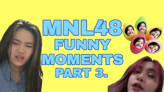 Download lagu MNL48 Funny Moments Part 3.
