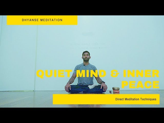 Using Direct Meditation Techniques for a Quiet Mind and Inner Peace