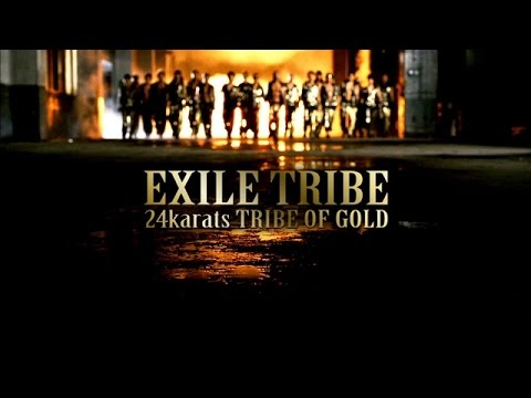 24karats TRIBE OF GOLD / EXILE TRIBE