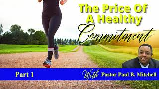 The Price Of A Healthy Commitment - Part 1