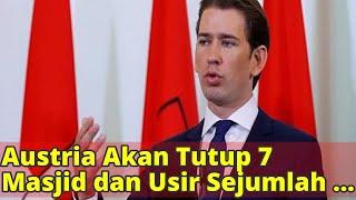 Download lagu Austria Akan Tutup 7 Masjid dan Usir Sejumlah Imam MP3