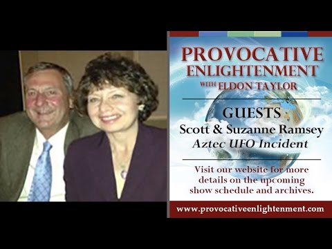 Scott and Suzanne Ramsey - The Aztec UFO Incident on Provocative Enlightenment