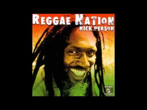 Reggae Nation - Up To You - Nick Person