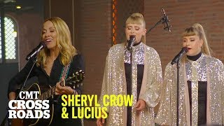 Sheryl Crow & Lucius Perform 'Strong Enough' | CMT Crossroads