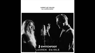 I Won't Let You Go feat. Lauren Daigle