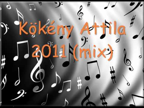 Kökény Attila 2011(mix) Kedvenceim bye: Krisztina!