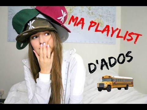 Ma playlist d'ado ♡
